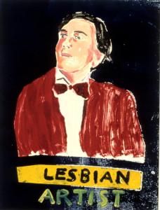 """Christina Schlesinger, """"Lesbian Artist,"""" 1994. Monoprint."""